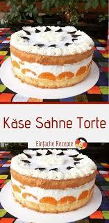 käse sahne torte sprainnews kuchen rezepte einfach