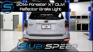subispeed 2014 forester olm reflector brake light install