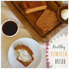 Healthy Pumpkin Desserts by Healthy Pumpkin Bread A Healthy Life For Me