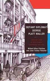Amazon.com: Defiant Diplomat: George Platt Waller: American Consul ...