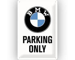 blechschild bmw parking only 20x30 cm