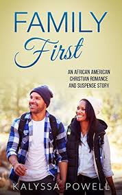 Family First An African American Christian Romance And Suspense Story The Marcus Martin Love