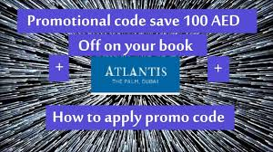 Atlantis Promo Code 100 AED Off On Your Book