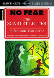 The Scarlet Letter No Fear Literature Series by SparkNotes
