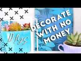 Decorate With No Money Budget DIY Room Decor