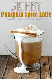 Pumpkin Spice Frappuccino Recipe Starbucks by Starbucks Inspired Skinny Pumpkin Spice Latte The Happier Homemaker
