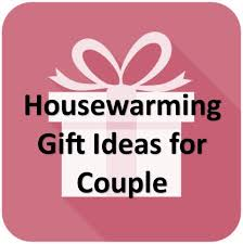 Related Articles Housewarming Gift
