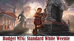 budget mtg standard white weenie deck tech youtube