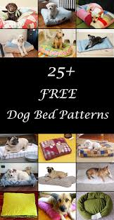 Pampered Pets Bed And Biscuit by 25 Free Dog Bed Patterns Homemade Dog Bed Diy Dog Bed And Dog Beds