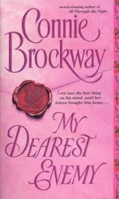 Fiction Book Review My Dearest Enemy By Connie Brockway Author