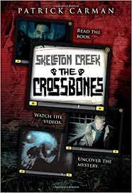 The Skeleton Creek 3 Crossbones Patrick Carman 9780545249942 Amazon Books