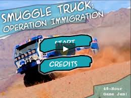 Smuggle Truck: Operation Immigration - Game Jam 48-hour Game On Vimeo Apple Bans Immigrant Smuggling Game Nbc Southern California Qa Owlchemy Labs Gaming Insiders Smuggle Truck Free Download Full Version For Pc Video Snuggle Pc 2012 Adventures Of Me Hd Gameplay Youtube Dlc Human Smuggling Tragedy Illustrates Risks Immigrants Are Willing To Take Christmas Customs Reads Riot Act Smugglers The Point Tijuana Man Finds Drugs Taped Truck After Commuting Across Border Zra Pounces On Tipper Used Beer Zambia Reports Games