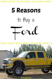 100 Buying A Truck Here Are 5 Reasons To Buy A Ford That You Might Not Have Thought Of