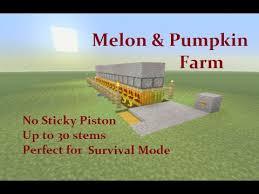 Minecraft Pumpkin Seeds Wont Plant by Minecraft Tutorial Automatic Pumpkin Melon Farm No Sticky Piston