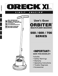 Oreck Floor Buffer Ebay by Oreck Orbiter 500 600 700 Series Replacement Owners User Manual