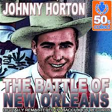 Sink The Bismarck Johnny Horton by The Battle Of New Orleans Digitally Remastered By Johnny Horton