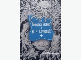 The Complete Fiction Of HPLovecraft
