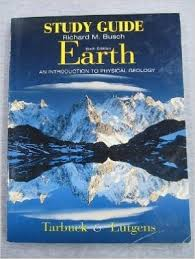 Earth An Introduction To Physical Geology Study Guide 6th Sg Edition
