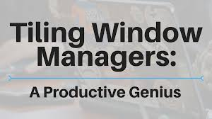 Tiling Window Manager Ubuntu by Tiling Window Managers A Productive Genius U2014 Steemit