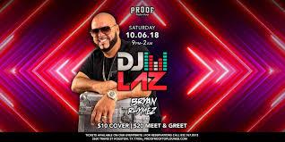 DJ LAZ Proof Rooftop Lounge Houston 6 October