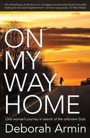 My Way Home Deborah Armin Authentic Media Product Details