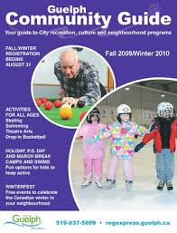 Guelph Fall 2009 Winter 2010 Community Guide By City Of