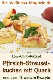 low carb pfirsich streuselkuchen mit quark rezept ohne
