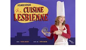 lesbienne dans la cuisine ma cuisine lesbienne par océane rosemarie amazon co uk collectif