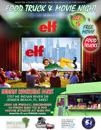 Food Truck And Movie Night At Indian Riverside Park -- Elf ...