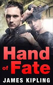 Hand Of Fate Kismet Trilogy Book 2 By Kipling James