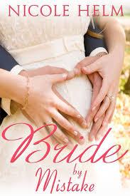 Bride By Mistake Montana Born Brides 3 Nicole Helm