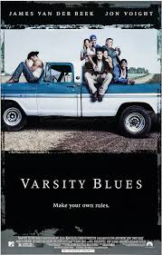 Opening To Varsity Blues AMC Theaters (1999) | Scratchpad | FANDOM ... Varsity Blues Misadventures James Van Der Beek Pays Tribute To Varsity Blues Costar Ron Lester Get Rid Of It In Erie News Goeriecom Pa Billy Bobs 66 Chevy C10 Classic 1955 Pinterest Message Board Wallpaper Stop Refuel At West Plazas 3rd Gears Grub Eertainment Mark Isham Various Artists Music From And Inspired Idris Elba The Wire Dark Tower Career Hlights Movie Filmdagbok Chapel Hill North Carolina Dead 45 Actor Played Bob