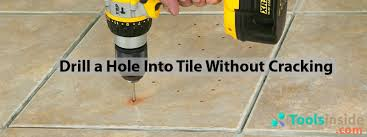 Drilling Small Holes In Porcelain Tile by How To Drill A Hole Into Tile Without Cracking Step By Step Guide