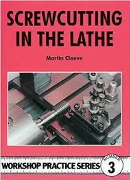 cutting in the lathe workshop practice amazon co uk