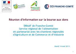 chambre d agriculture franche comté 1 réunion d information sur la bourse aux dons draaf de franche