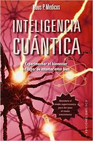 Inteligencia Cuantica Spanish Edition Klaus P Medicus 9788416192366 Amazon Books