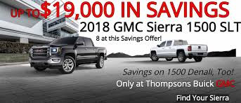 Thompsons Buick GMC   Family-Owned Sacramento Buick GMC Dealer Discover Auto Center Hamilton Oh New Used Cars Trucks Sales Hollingsworth Of Raleigh Nc Gene Messer Ford Amarillo Car And Truck Dealership Austin Tx Pretty Quesnel Serving Bc Dealer Cariboo E Glenn Phillips Inspirational Jim Gauthier Chevrolet Byers In Grove City Near Columbus Enterprise Certified For Sale Davis Master In Richmond Va Folsom Ca Near Sacramento Colorado Springs Co Lakeside