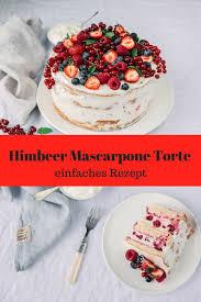 himbeer mascarpone torte herrlich einfach a matter of taste