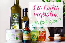 huile cuisine huiles végétales comment s en servir sour healthy