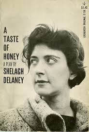 a taste of honey was written by shelagh delaney when she was 18