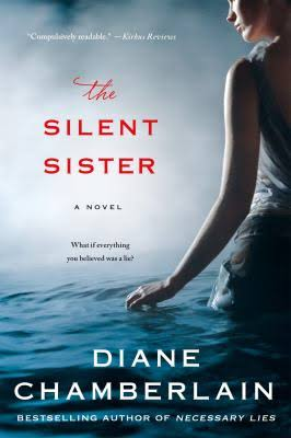 The Silent Sister: A Novel - Diane Chamberlain