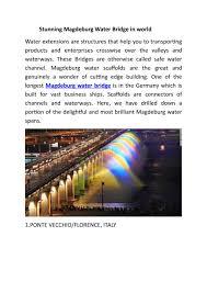 100 Magdeburg Water Bridge Stunning Magdeburg Water Bridges By Samaira Kappor Issuu