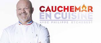 cuisine emission cauchemar en cuisine l émission incarnée par philippe etchebest de