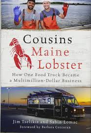 100 Cousins Maine Lobster Truck Menu How One Food Became A Multimillion
