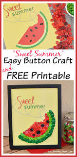 DIY Sweet Summer Watermelon Button Craft And Free Printable