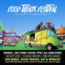 San Antonio Food Truck Festival & Concert - 22 JUL 2018