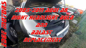 2005 2011 audi a6 right headlight bulb and balast replacement by