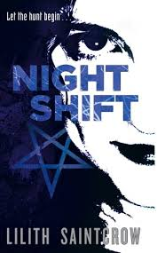 Night Shift The Jill Kismet Books Book One By Saintcrow Lilith