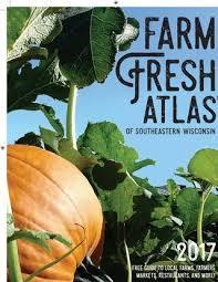 Southeast Wisconsin Pumpkin Patches by 2016 Southeastern By Wisconsin Farm Fresh Atlas Issuu