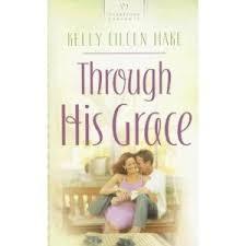 Through His Grace Heartsong Presents 721